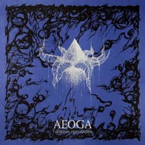 Aeoga - Obsidian Outlander,...