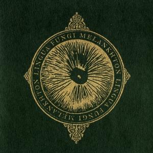 Lingua Fungi - Melankhton, CD